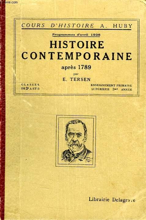 HISTOIRE CONTEMPORAINE APRES 1789, CLASSES DE 3e A ET B, ENSEIGNEMENT PRIMAIRE SUPERIEUR, 3e ANNEE
