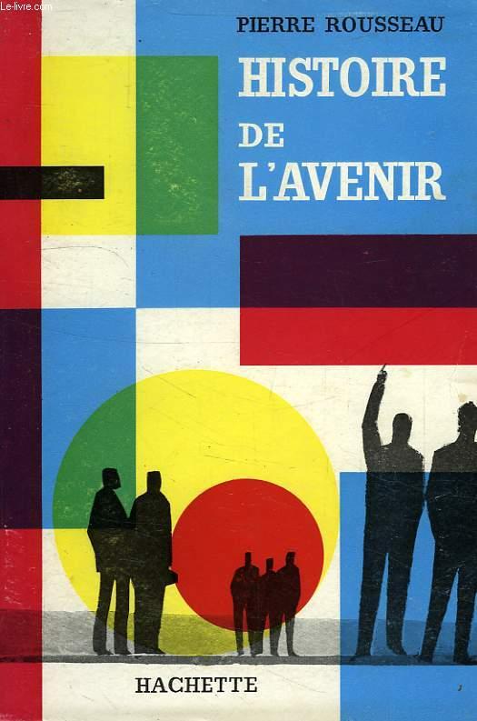 HISTOIRE DE L'AVENIR