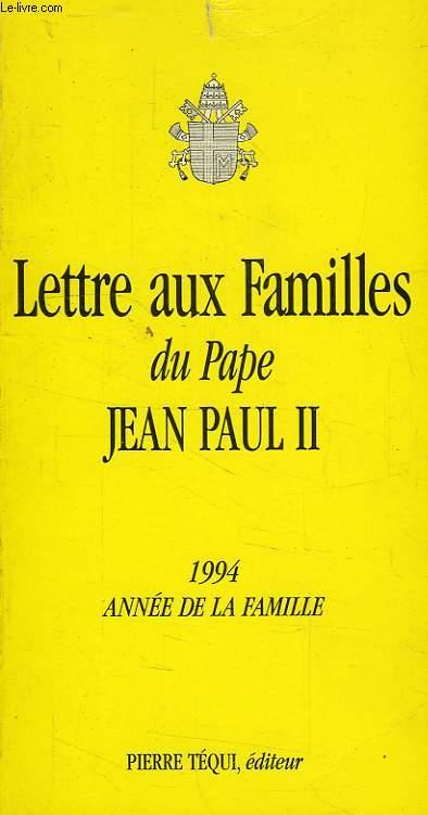 LETTRE AUX FAMILLES DU PAPE JEAN-PAUL II