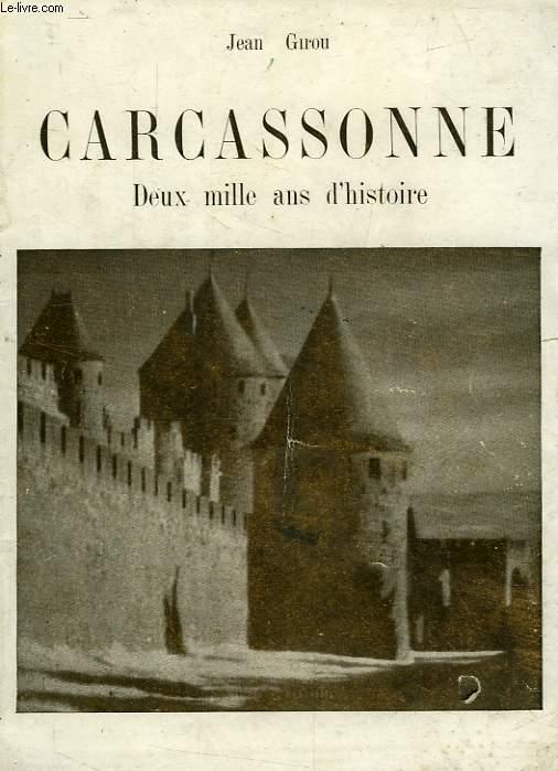 CARCASSONNE, DEUX MILLE ANS D'HISTOIRE