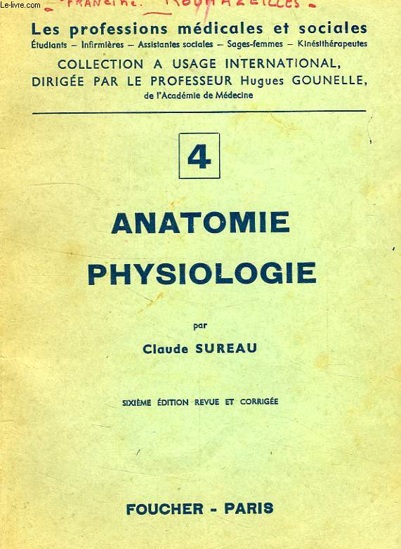 ANATOMIE PHYSIOLOGIE, 1re PARTIE