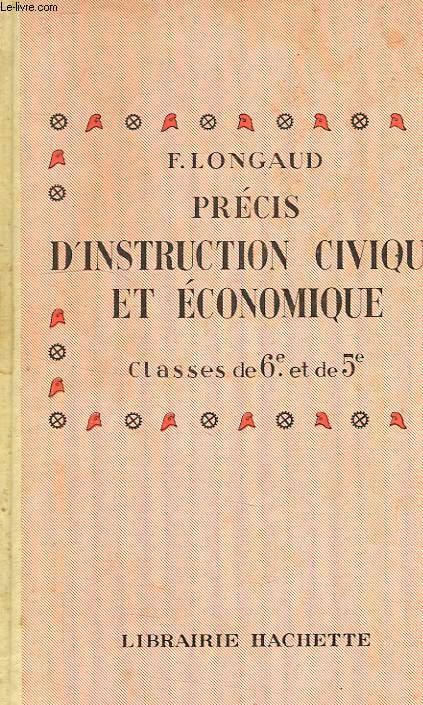 PRECIS D'INSTRUCTION CIVIQUE & ECONOMIQUE, CLASSES DE 6e ET 5e