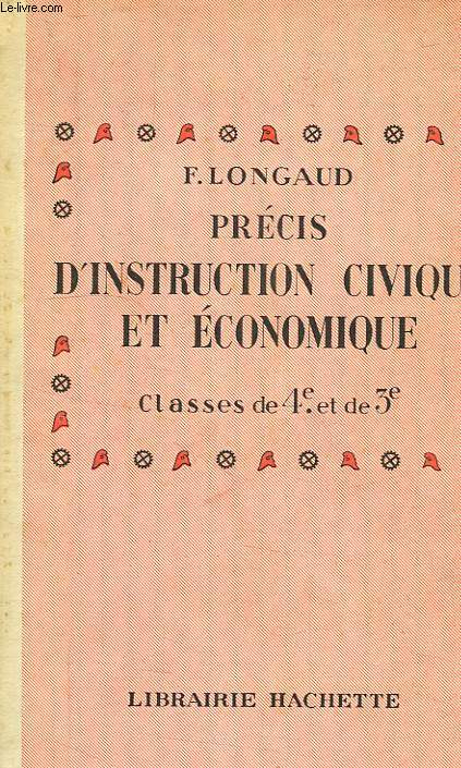 PRECIS D'INSTRUCTION CIVIQUE & ECONOMIQUE, CLASSES DE 4e ET DE 3e