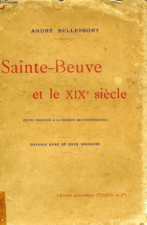 SAINTE-BEUVE ET LE DIX-NEUVIEME SIECLE