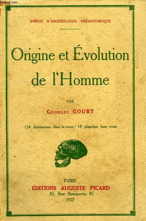 ORIGINE ET EVOLUTION DE L'HOMME