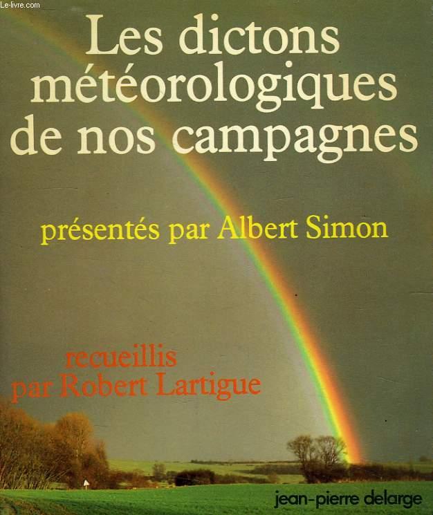 LES DICTONS METEOROLOGIQUES DE NOS CAMPAGNES