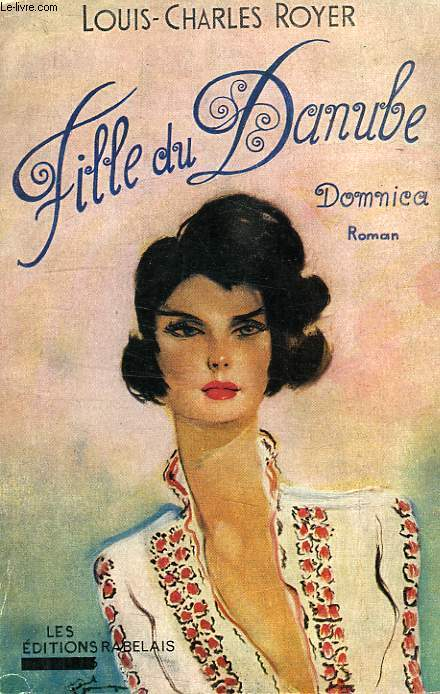 DOMNICA, FILLE DU DANUBE