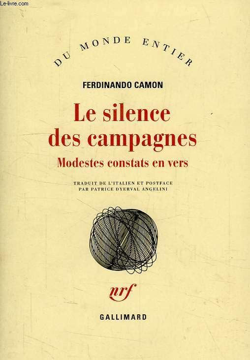 LE SILENCE DES CAMPAGNES, MODESTES CONSTATS EN VERS