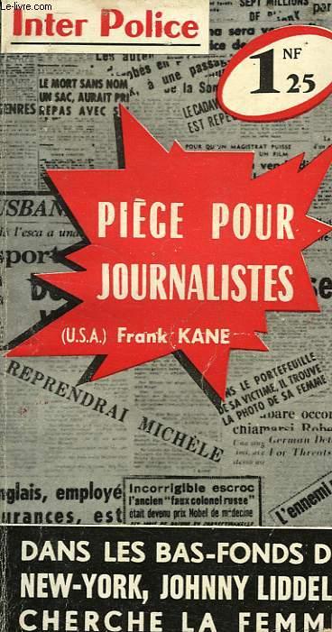 PIEGE POUR JOURNALISTES