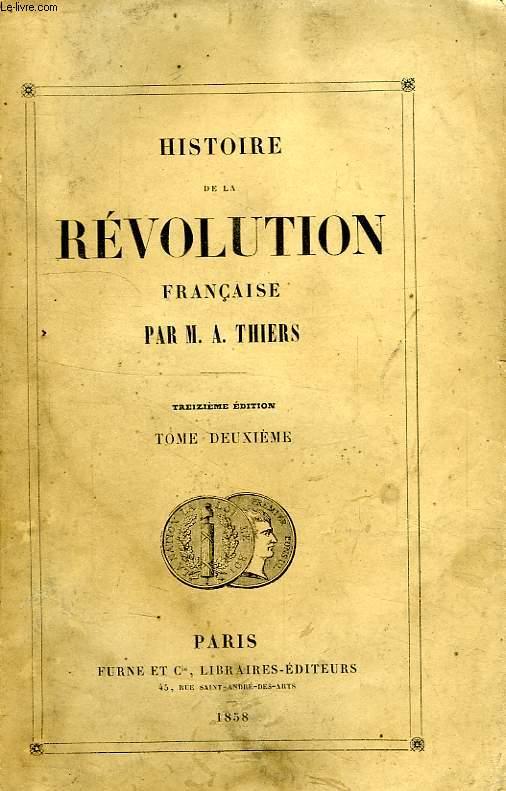 HISTOIRE DE LA REVOLUTION FRANCAISE, TOME II