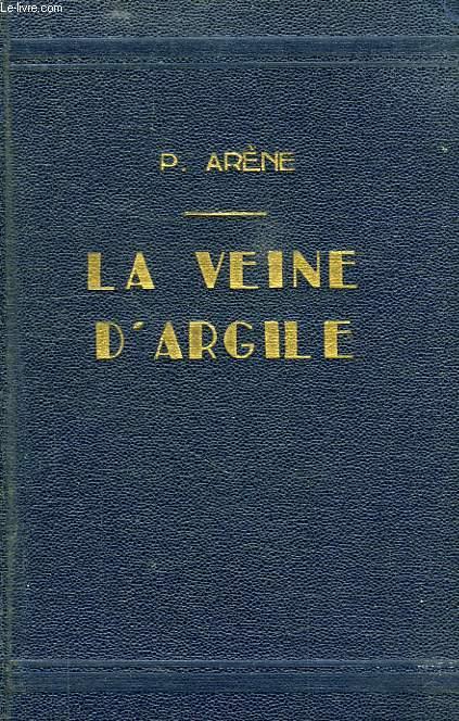 LA VEINE D'ARGILE, CONTES INEDITS (1re SERIE)