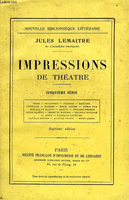 IMPRESSIONS DE THEATRE, 5e SERIE