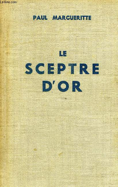 LE SCEPTRE D'OR, TOME II