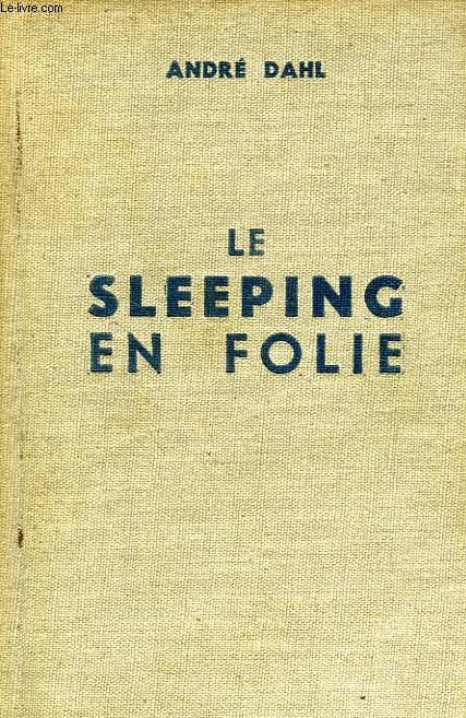 LE SLEEPING EN FOLIE