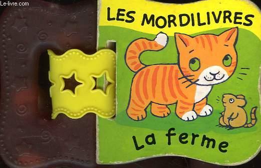 LES MORDILIVRES, LA FERME