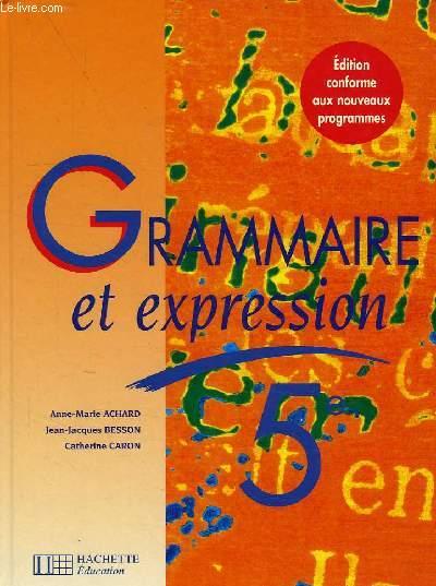 GRAMMAIRE ET EXPRESSION, 5e