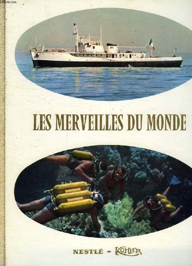 LES MERVEILLES DU MONDE, ALBUM N° 7, AU SEUIL DES PROFONDEURS