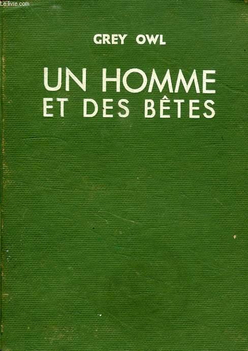 UN HOMME ET DES BETES
