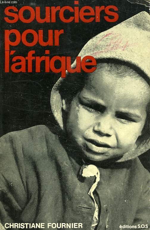 SOURCIERS POUR L'AFRIQUE