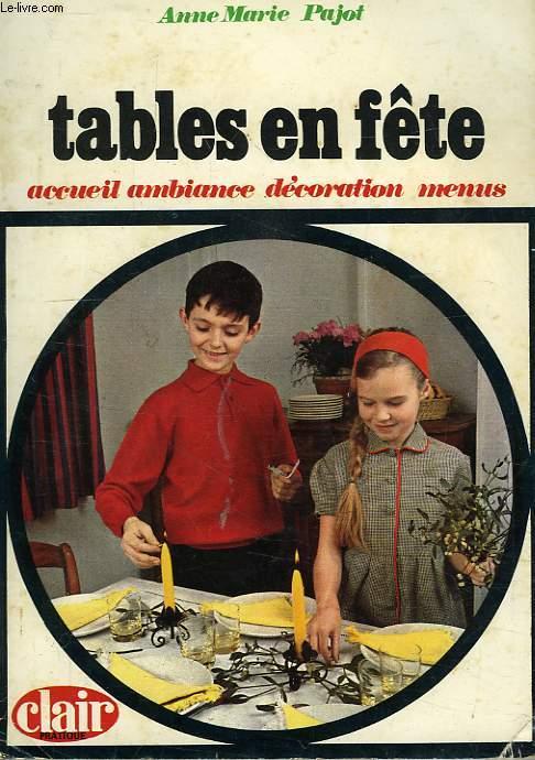 TABLES EN FETES, ACCUEIL AMBIANCE DECORATION MENUS