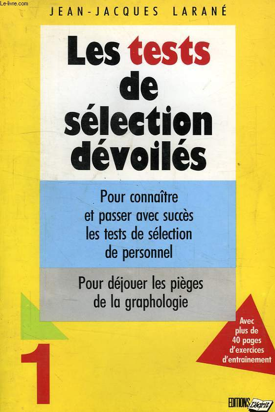 LES TESTS DE SELECTION DEVOILES, 1