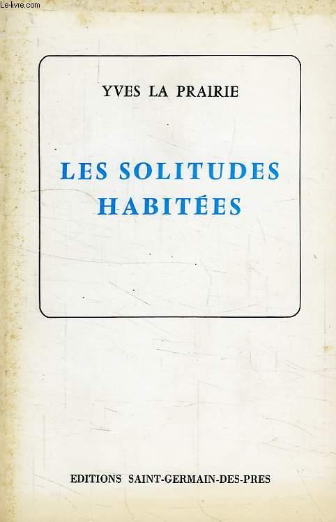 LES SOLITUDES HABITEES