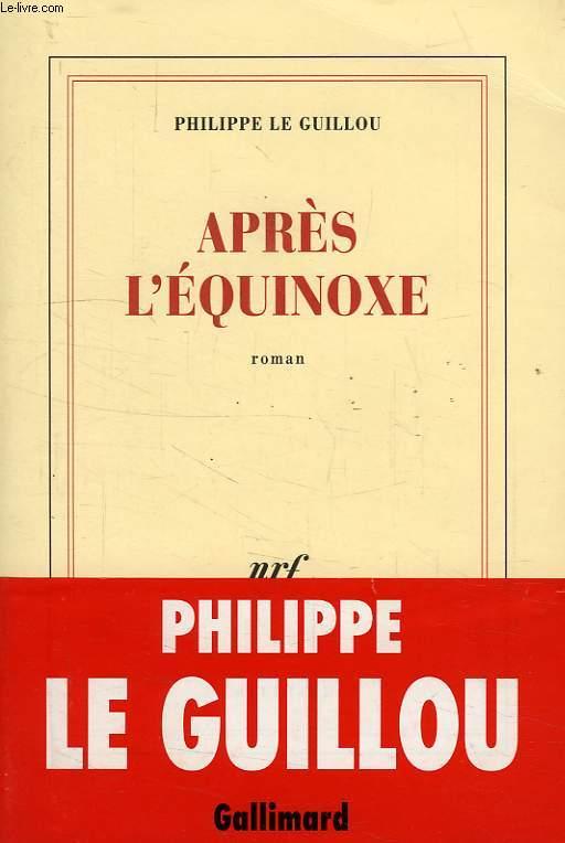 APRES L'EQUINOXE