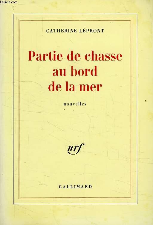 PARTIE DE CHASSE AU BORD DE LA MER