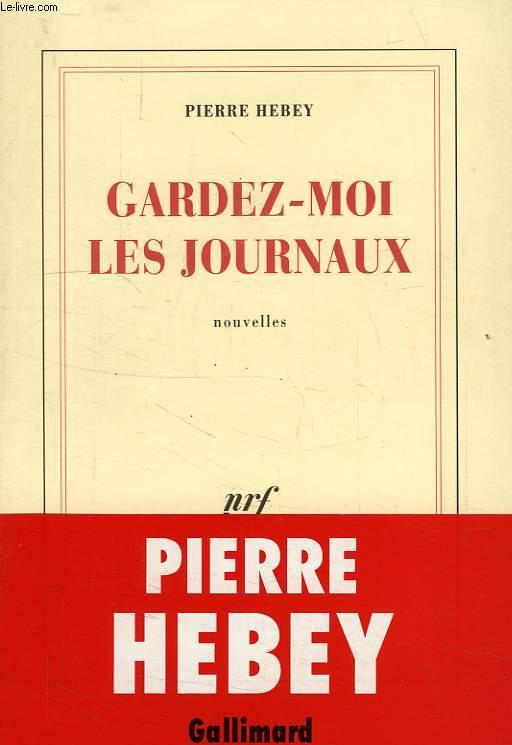 GARDEZ-MOI LES JOURNAUX
