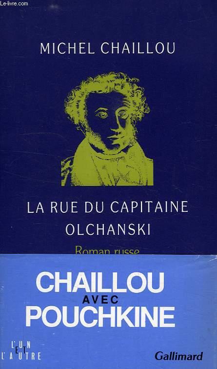 LA RUE DU CAPITAINE OLCHANSKI