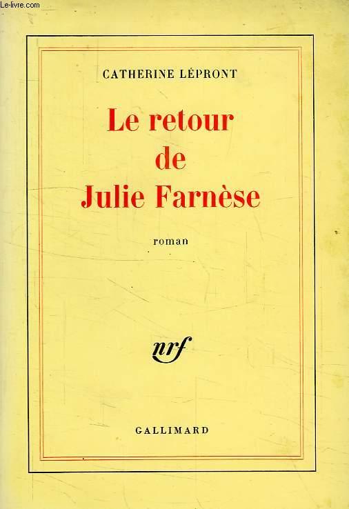 LE RETOUR DE JULIE FARNESE