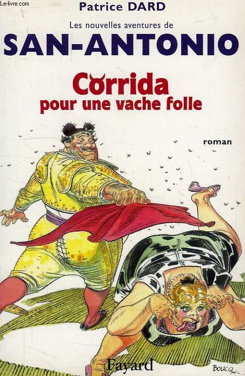 CORRIDA POUR UNE VACHE FOLLE
