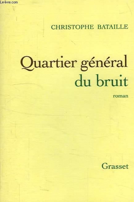 QUARTIER GENERAL DU BRUIT