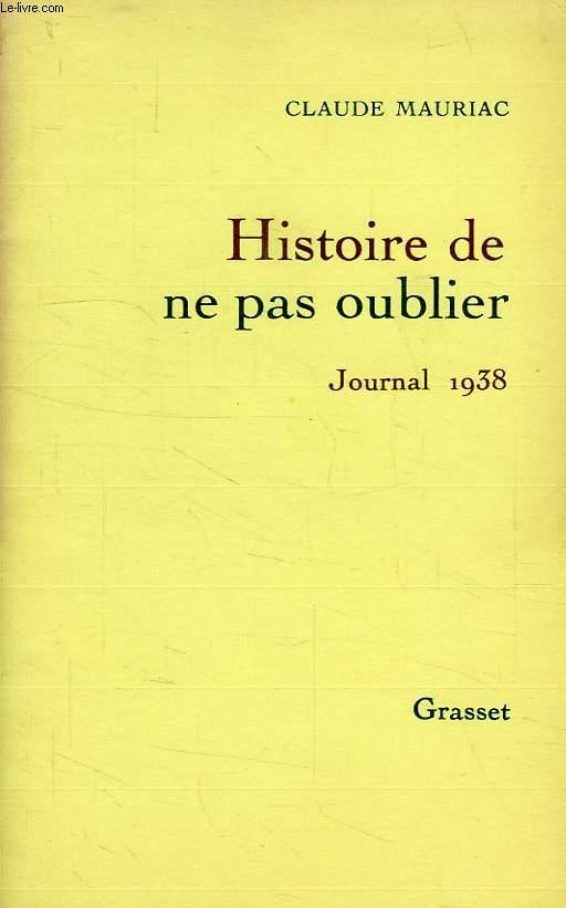 HISTOIRE DE NE PAS OUBLIER, JOURNAL 1938