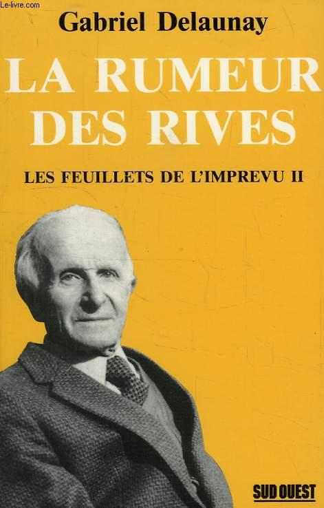 LA RUMEUR DES RIVES, LES FEUILLETS DE L'IMPREVU II
