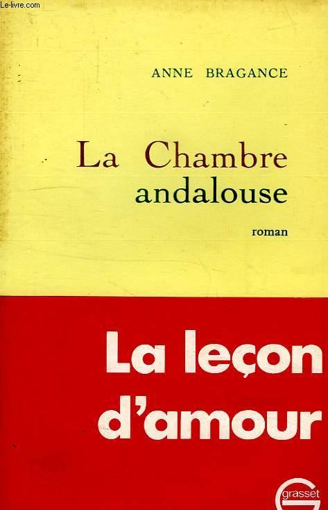 LA CHAMBRE ANDALOUSE