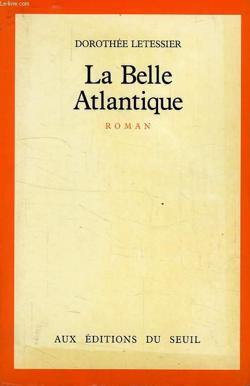 LA BELLE ATLANTIQUE