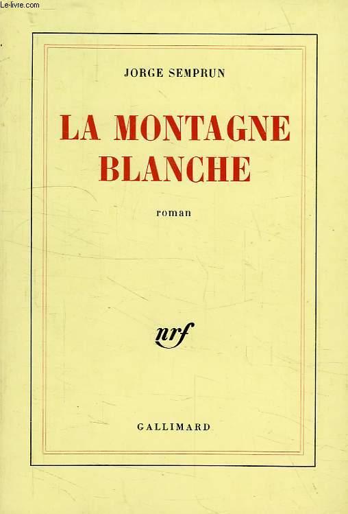 LA MONTAGE BLANCHE