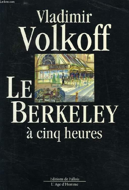 LE BERKELEY A CINQ HEURES