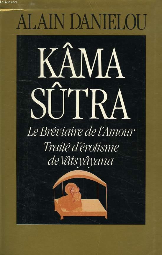 KAMA SUTRA, LE BREVIAIRE DE L'AMOUR