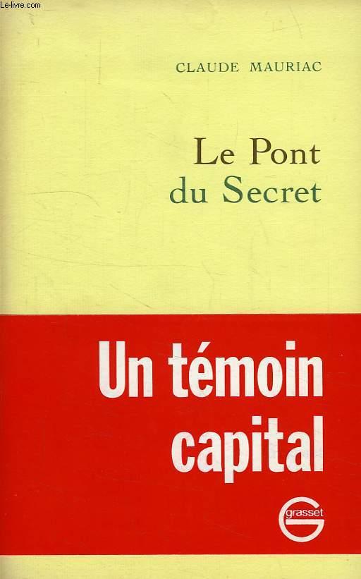 LE PONT DU SECRET