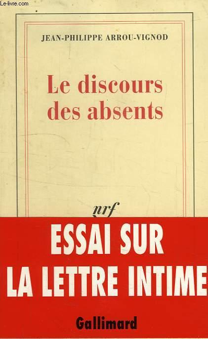 LE DISCOURS DES ABSENTS
