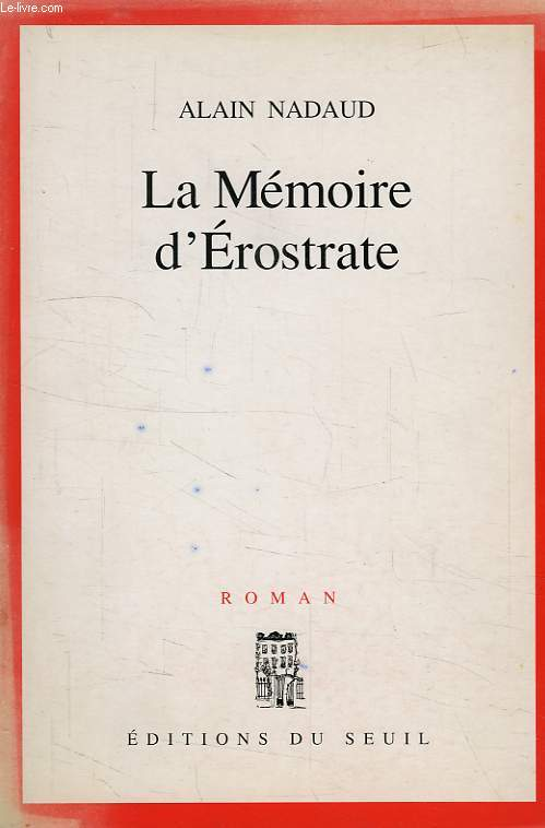 LA MEMOIRE D'EROSTRATE