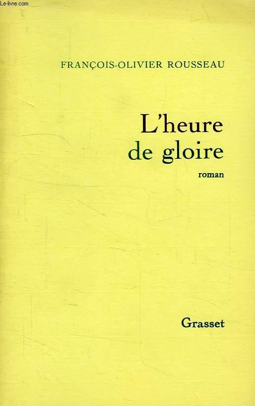 L'HEURE DE GLOIRE