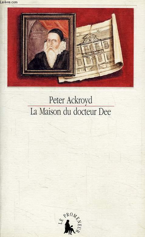 LA MAISON DU DOCTEUR DEE