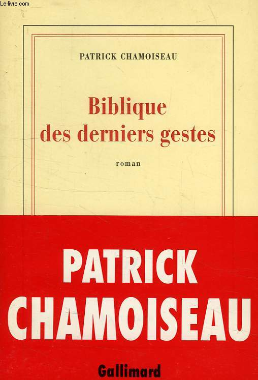 BIBLIQUE DES DERNIERS GESTES
