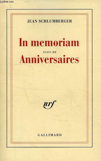 IN MEMORIAM, SUVI DE ANNIVERSAIRES
