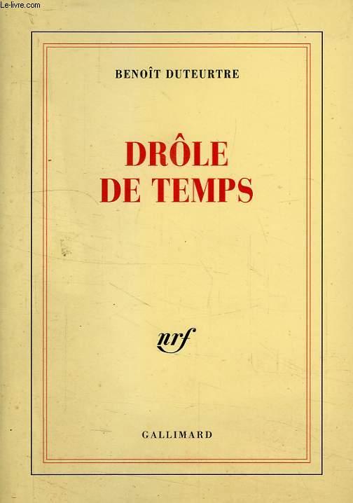 DROLE DE TEMPS