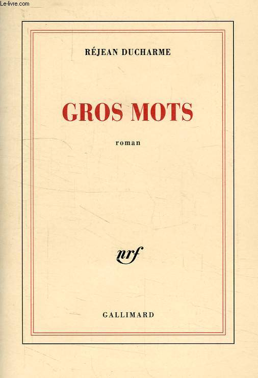 GROS MOTS