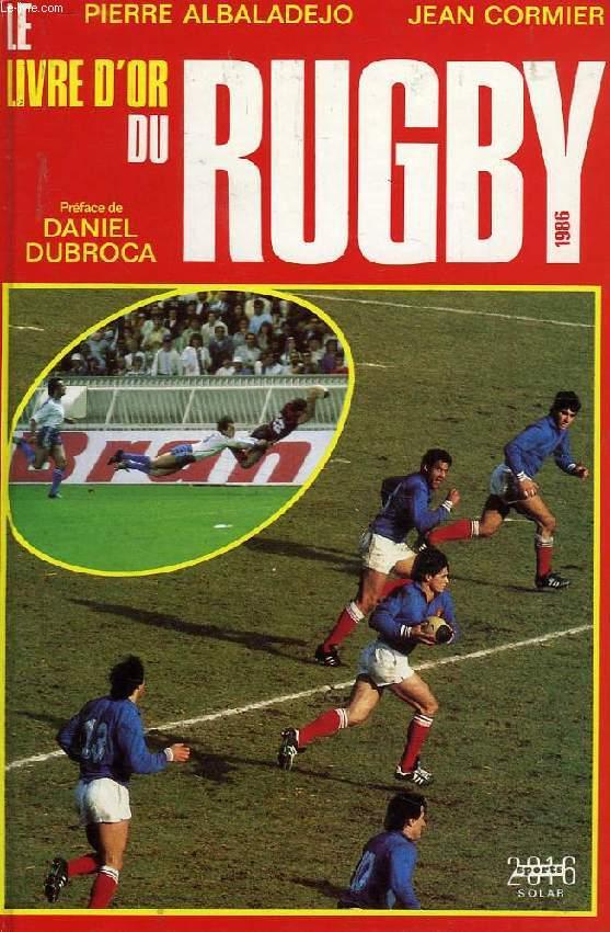 LE LIVRE D'OR DU RUGBY 1986